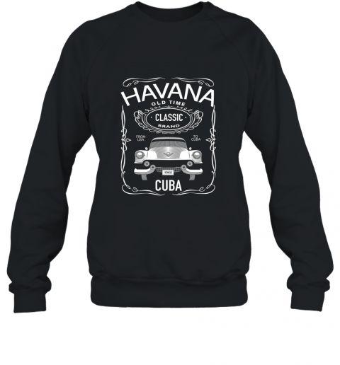 Cuban Classic Car T Shirt. Classic Car Tee. Havana Car Tee Sweatshirt