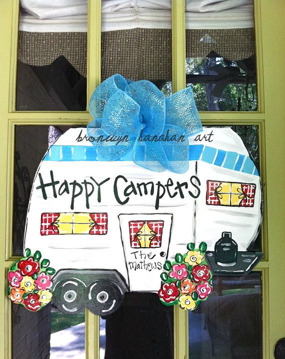 Happy Campers Door Hanger - Bronwyn Hanahan Original via Etsy