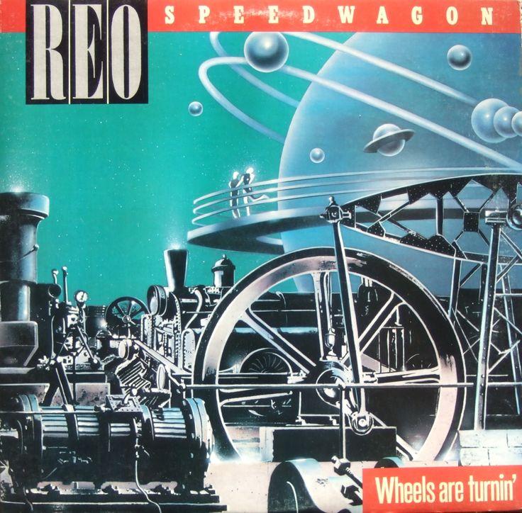 Wheels Are Turnin' REO SPEEDWAGON Album Cover