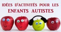 Il y a beaucoup d'activités qui peuvent augmenter les compétences sociales d'un enfant autiste tout en renforçant le lien entre l'enfant...