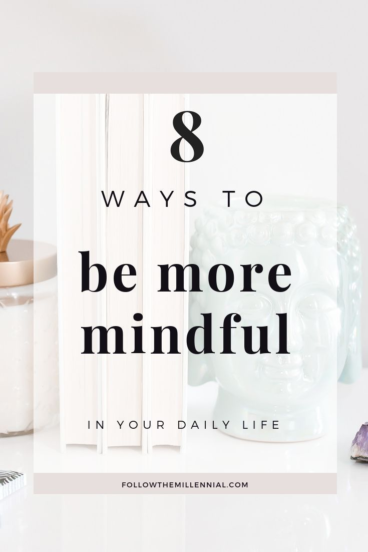 How To Be More Mindful In Your Daily Life Mindfulness Mindfulness Exercises Mindfulness Activities