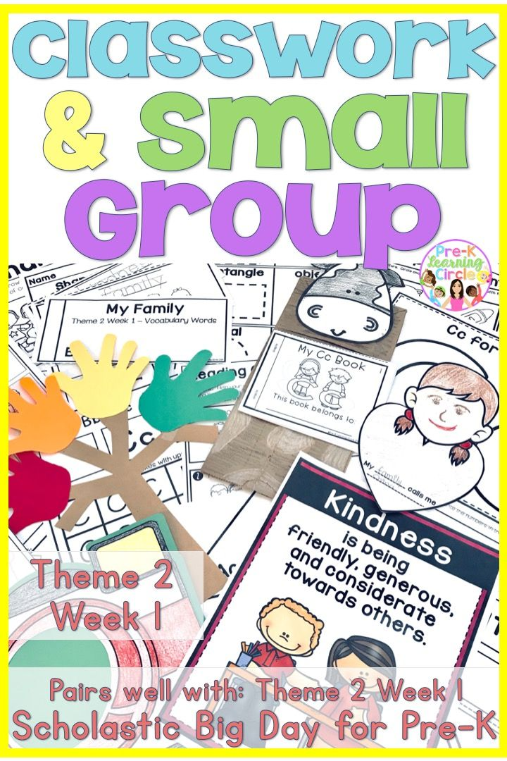 Classwork Small Group Scholastic Big Day For Pre K Theme 2 Week