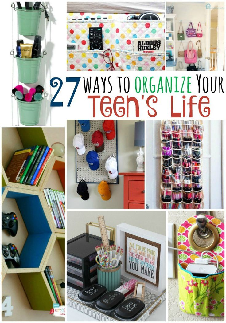 27 Ways to Organize Teen's Life
