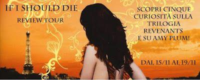 Il Colore dei Libri: [Review Tour] If I Should Die di Amy Plum: Recensi...