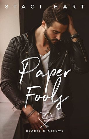LYLY 5 STAR BOOKS: Paper Fools (Hearts and Arrows #1) by Staci Hart