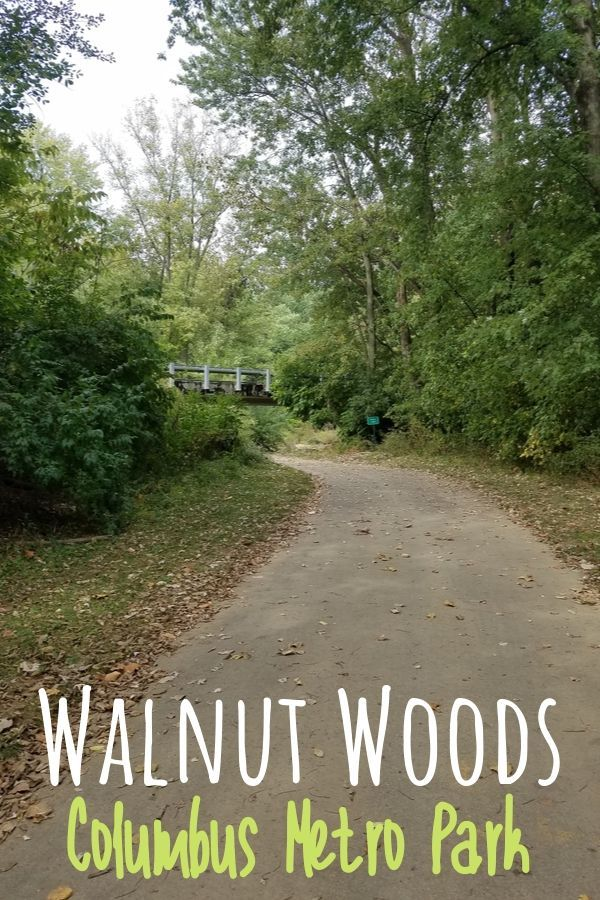 Walnut Woods Metro Park A Great Park Worth Visiting In Groveport Ohio National Parks Trip Park Trails