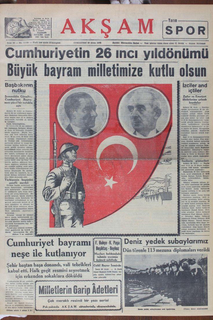 Cumhuriyet'in 26.yıldönümü gazete haberi. (Akşam gazetesi-29 Ekim 1949) 2(Cumhuriyetimizin banisi Atatürk'ün kurduğu cumhuriyet 26 yaşına basmıştı. 2.Cumhurbaşkanı İsmet İnönü ve eşi Mevhibe inönü bu tören kutlamalarına katılır.)