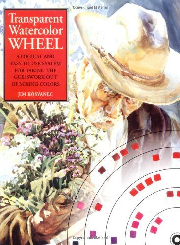 Transparent Watercolor Wheel by Jim Kosvanec http://www.amazon.com/dp/0823054373/ref=cm_sw_r_pi_dp_XTpnvb1G1KRTJ