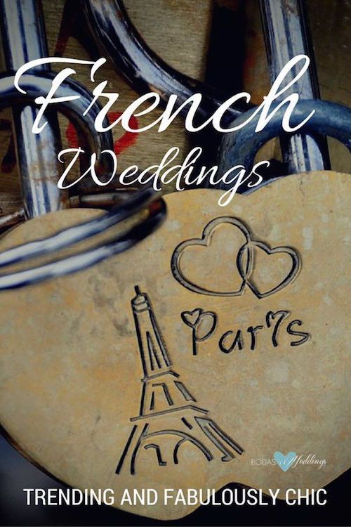 Check out these awesome French wedding ideas and say oui! oui! to this 2017 wedding trend! From Parisian style to French country weddings!