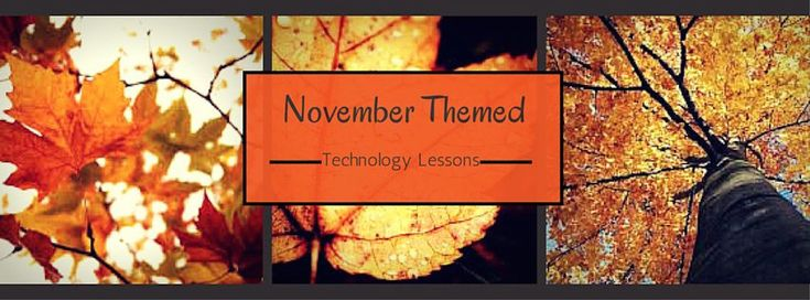 November Themed Technology Lessons