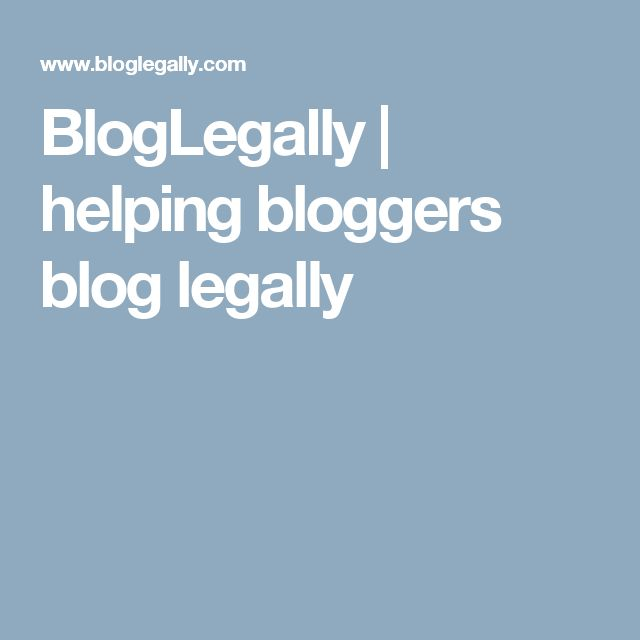 BlogLegally | helping bloggers blog legally
