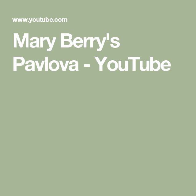 Mary Berry's Pavlova - YouTube