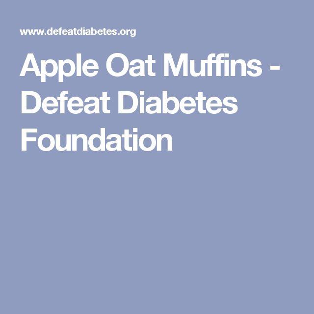 Apple Oat Muffins - Defeat Diabetes Foundation