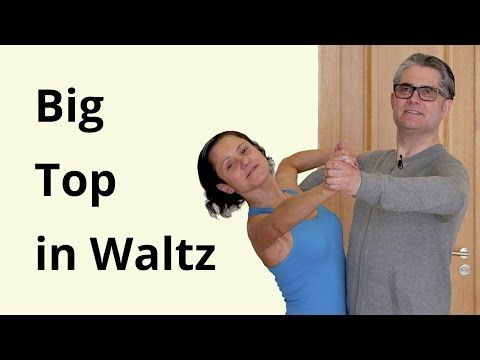 Big top in waltz ballroom dancing youtube dance for Youtube danse de salon