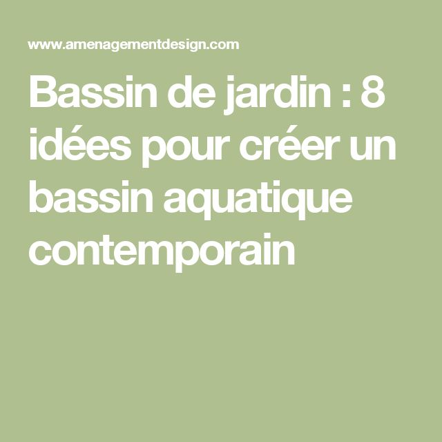 25 best ideas about bassin aquatique on pinterest plantes aquatiques pour - Comment faire un bassin aquatique ...