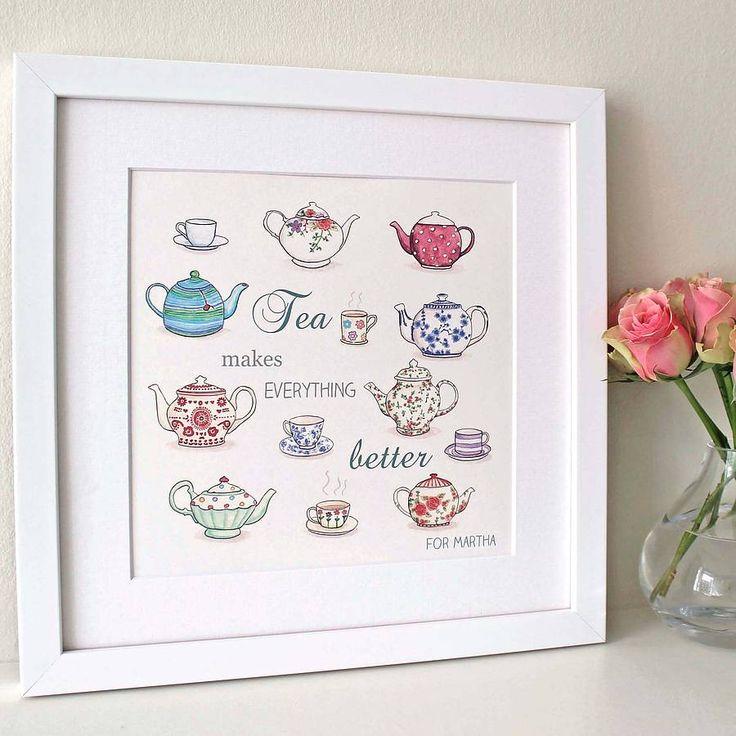 'Tea Makes Everything Better' Art Print