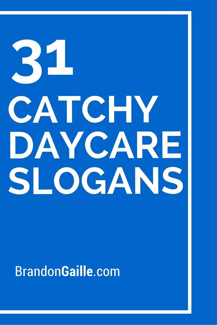 31 Catchy Daycare Slogans