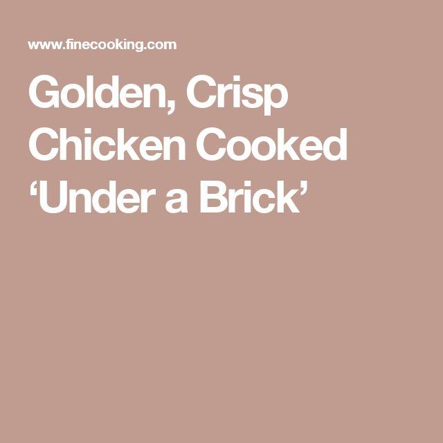 Golden, Crisp Chicken Cooked 'Under a Brick'