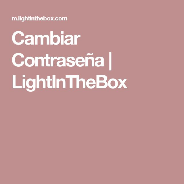 Cambiar Contraseña | LightInTheBox