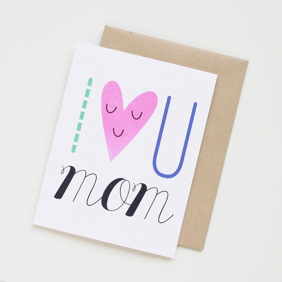 I Love U Mom. Mother's Day card. Happy Mother's Day by PeiDesign