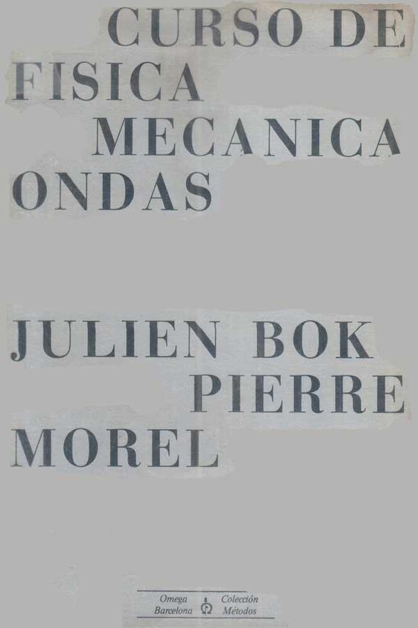 Curso de física Mecánica Ondas – Julien Bok | FreeLibros