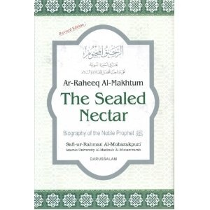 The Sealed Nectar - Biography of the Noble Prophet Muhammed Peace Be Upon Him: Worth Reading, Safi Ur Rahman, Recommendations Reading, Seals Nectar, Books Worth, Noble Prophet, Prophet Muhammad, The Prophet, Nectar Ar Raheeq