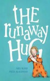 Early Childhood, 2012: The Runaway Hug | Nick Bland