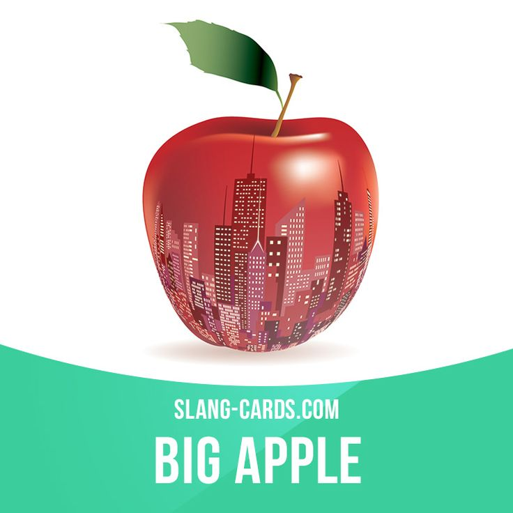 """Big Apple"" means New York City. Example: I'm moving to the Big Apple to be in a Broadway play! Get our apps for learning English: learzing.com"
