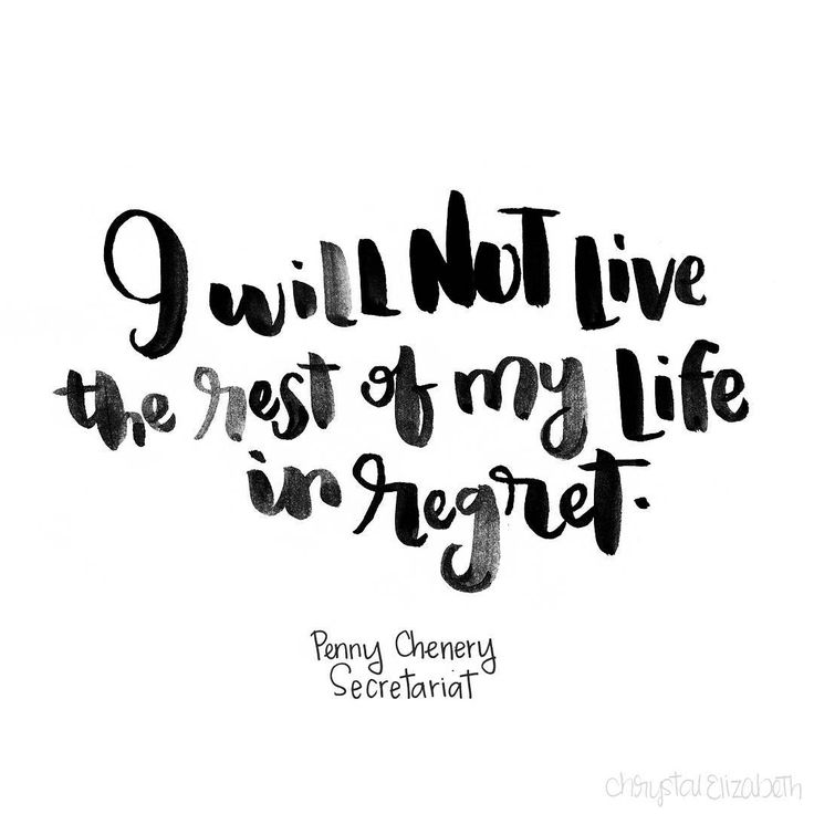 Day 98/100 - I will not live the rest of my life in regret - Penny | Secretariat | hand lettering | brush lettering | 100 Days of Disney Quotes | inspiration | motivation | chrystalizabeth