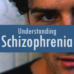 Schizophrenia Symptoms - Understanding Schizophrenia - Mental Health
