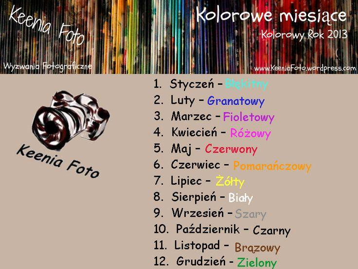 colorful month - Photo Challenge / Kolorowe Miesiące - nowe Wyzwanie Fotograficzne