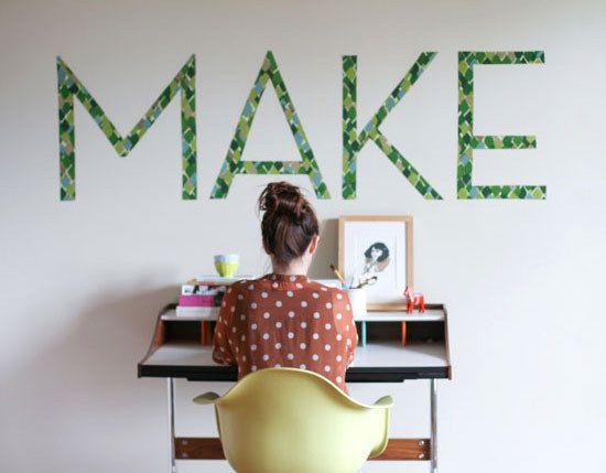 Criar a arte da parede palavra temporária de tiras de tecido e amido de milho. | 37 Ingenious Ways To Make Your Dorm Room Feel Like Home