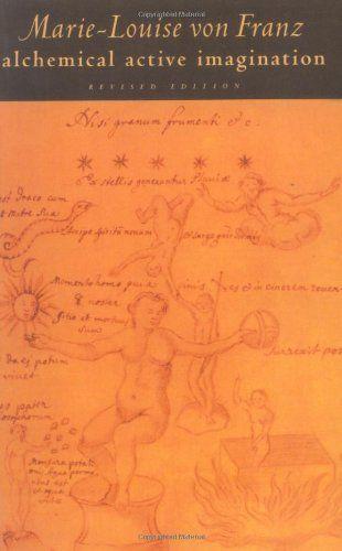 Alchemical Active Imagination: Revised Edition (C. G. Jung Foundation Books) by Marie-Louise von Franz  / Ex Libris <3