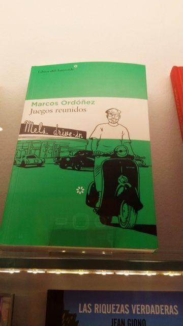 """Juegos Reunidos"" de Marcos Ordoñez. Libros del Asteroide."