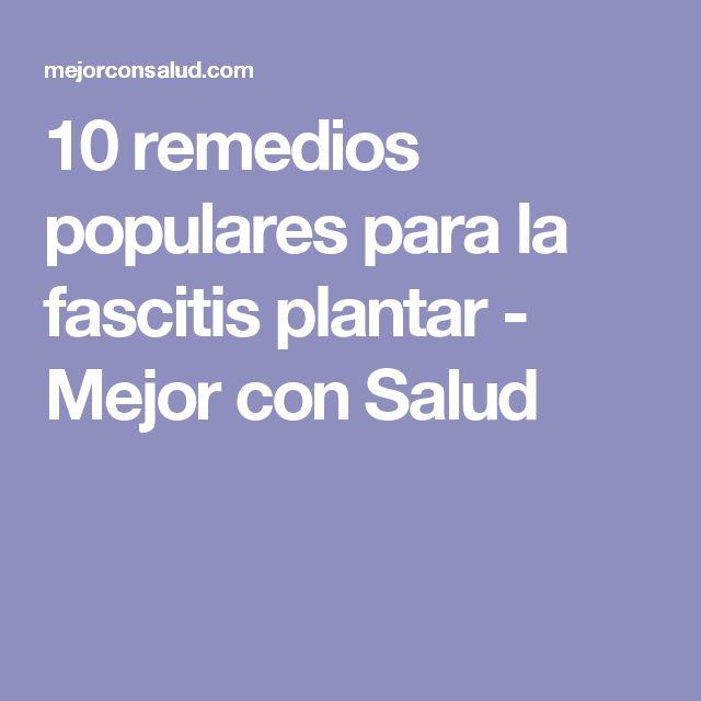 10 remedios populares para la fascitis plantar - Mejor con Salud