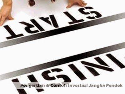 Pengertian dan Contoh Investasi Jangka Pendek >> http://goo.gl/1EYtMd