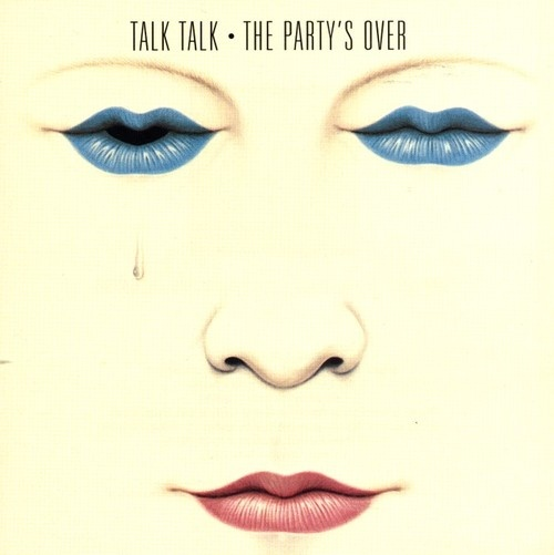 Talk Talk ∙ The party's over - Artwork: Mark Hollis - 1982