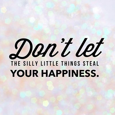 Don't sweat the small stuff. | TrueLemon.com