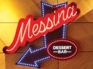 Messina Dessert Bar Sign