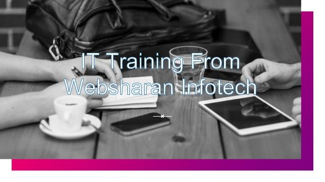 View this amazing slide for IT Training From experts