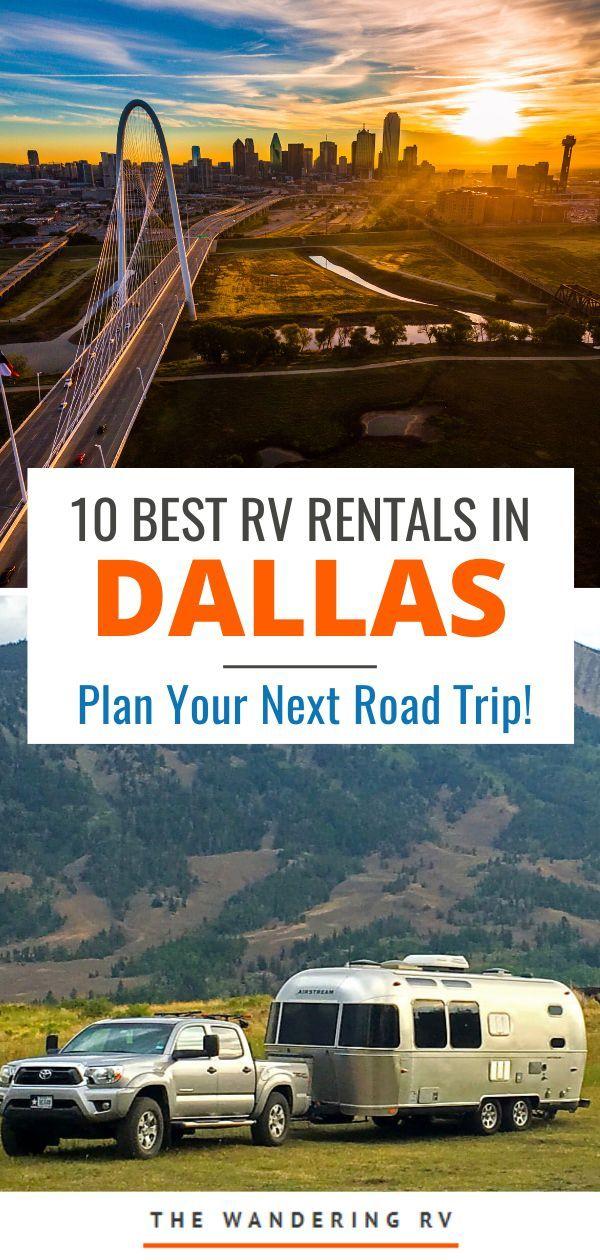 10 Best Camper Rv Rentals In Dallas Texas Rv Rental Rv Travel Destinations Rv Camping Trips