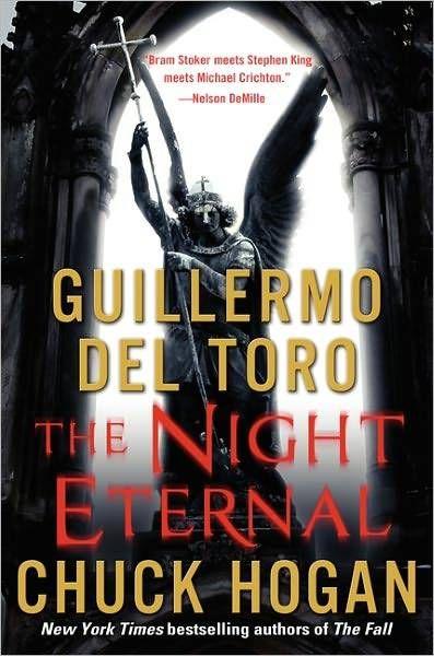 """The Night Eternal"" Guillermo Del Toro/Chuck Hogan"