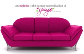 An optimist is the human personification of spring