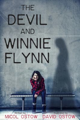 The devil and Winnie Flynn by Micol Ostow.