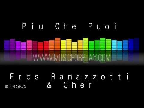 Piu Che Puoi - Eros Ramazzotti - Halfplayback