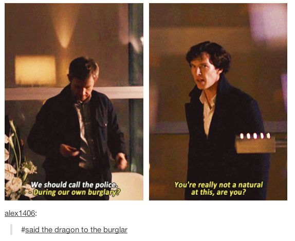 Mycroft calling Sherlock a dragon slayer just tops it off.>>> Hahah perfect