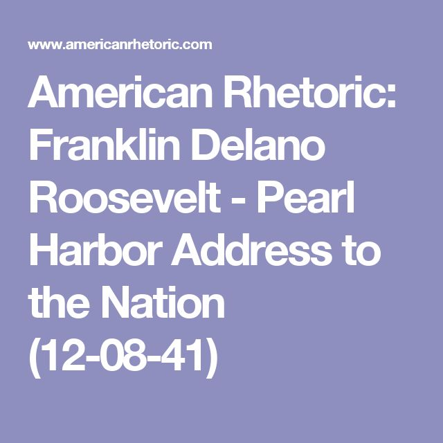 franklin delano roosevelt pearl harbor address to the nation essay Franklin d roosevelt's pearl harbor address franklin d pearl harbor address to the nation documents similar to rhetorical analysis of fdrs pearl harbor.