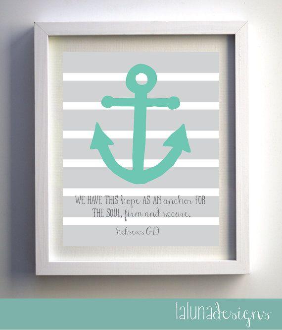 Anchor Wall Art- Nautical Wall Art - We Have This Hope- Hebrews 6:19 Wall Art Quote- Scripture Wall Art