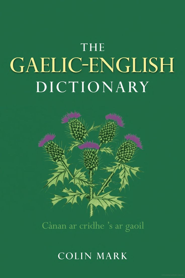 How to read and write gaelic - The Gaelic English Dictionary