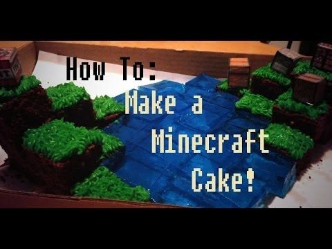 How To: Make A Minecraft Cake - YouTube